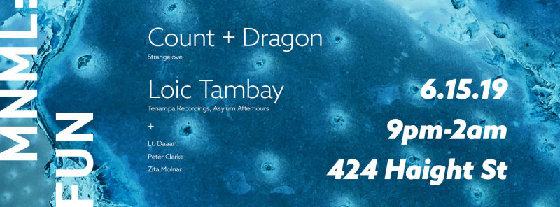 MNML:FUN w/ Count + Dragon and Loic Tambay in San Francisco at
