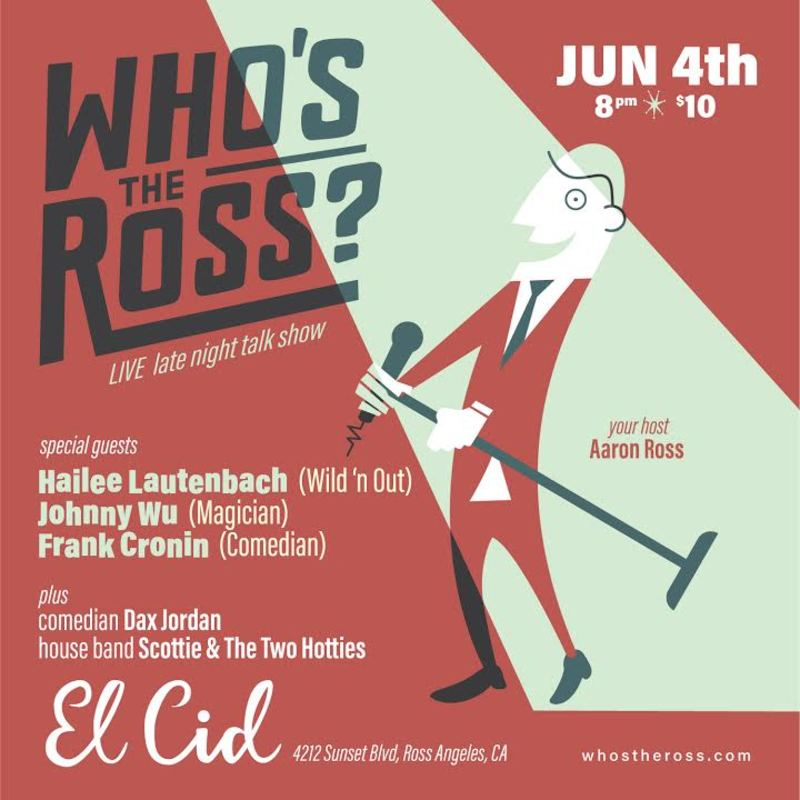 Who's the Ross in Los Angeles at El Cid