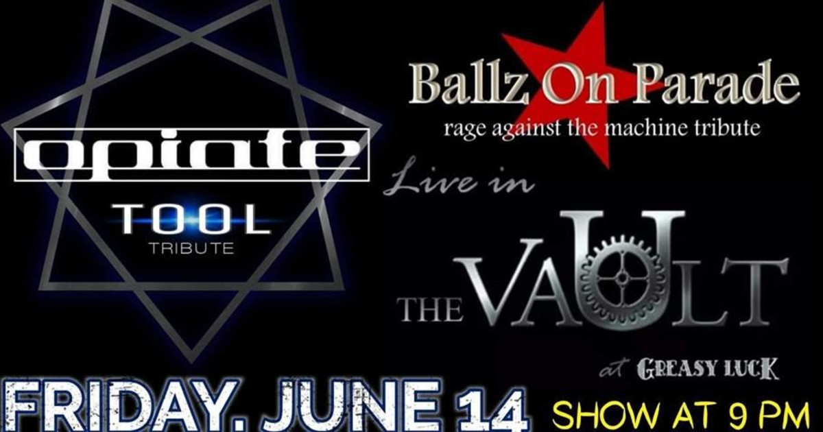 Opiate: Tool Tribute & Ballz on Parade: Rage Tribute in New