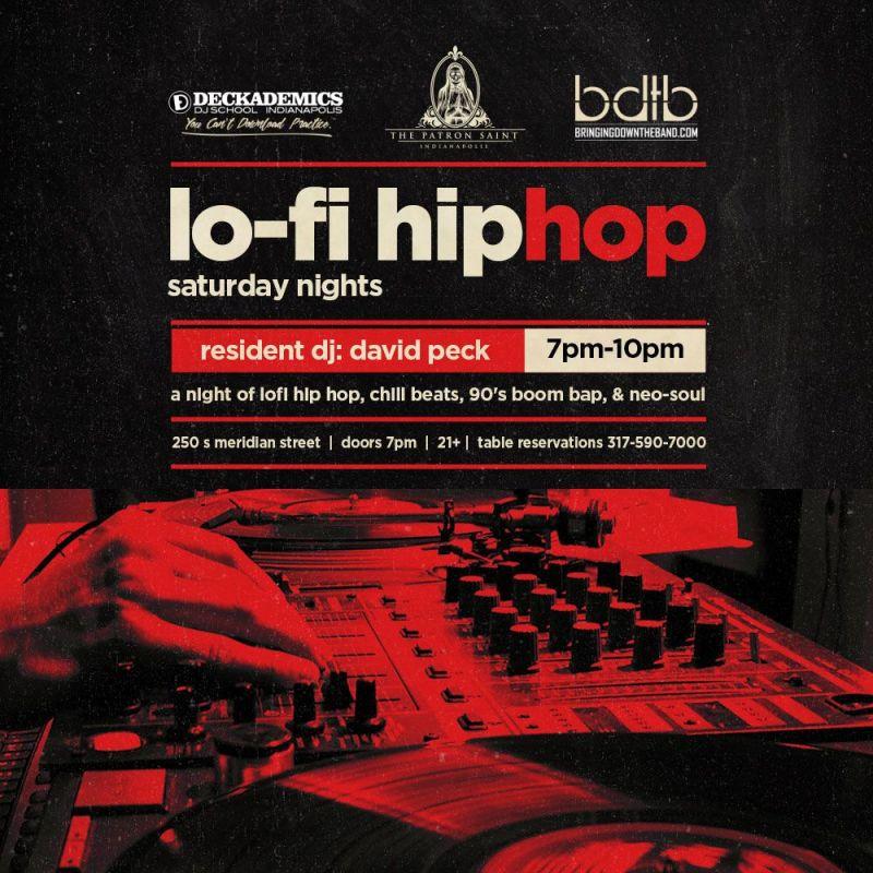 Lo-Fi Hip Hop Saturdays in Indianapolis at Patron Saint