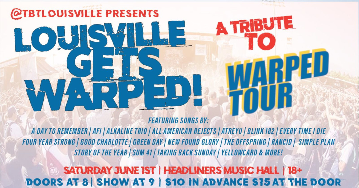 Louisville Gets Warped: A Tribute to the Warped Tour in