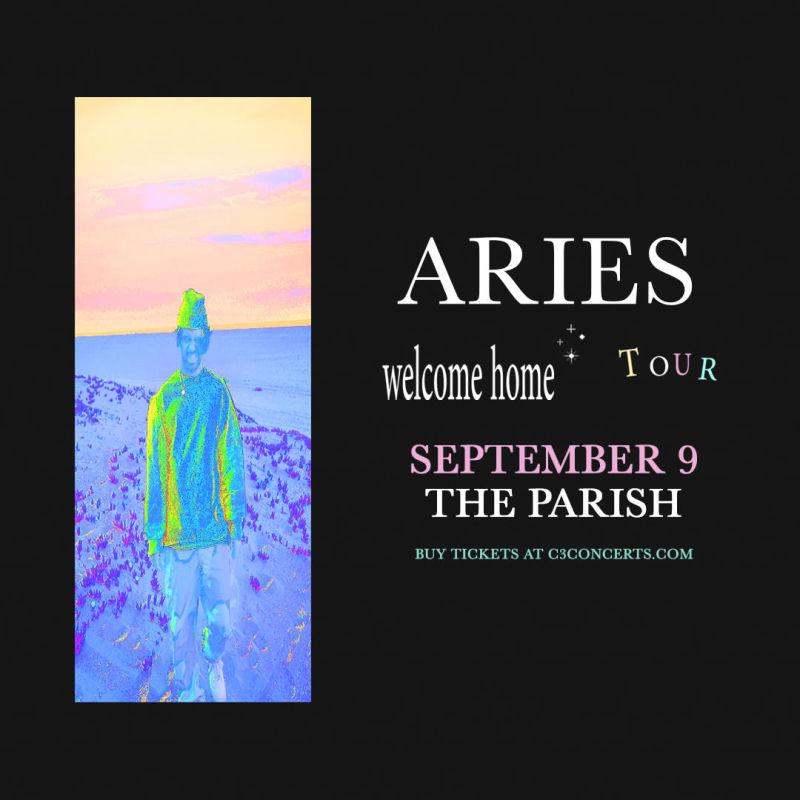 Aries - Welcome Home Tour w/ Biskwiq in Austin at The Parish