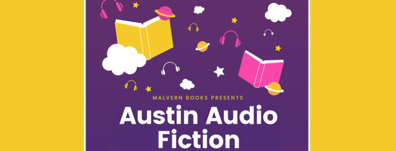 Austin Audio Fiction: Introduction to Local Fiction Podcasts in