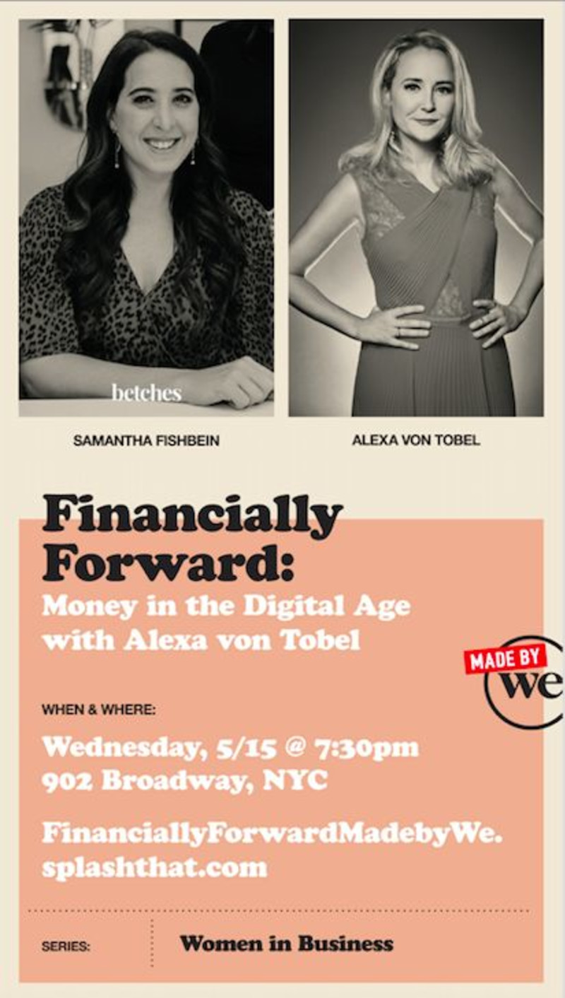 Financially Forward: Money in the Digital Age with Alexa von Tobel at Made  by We