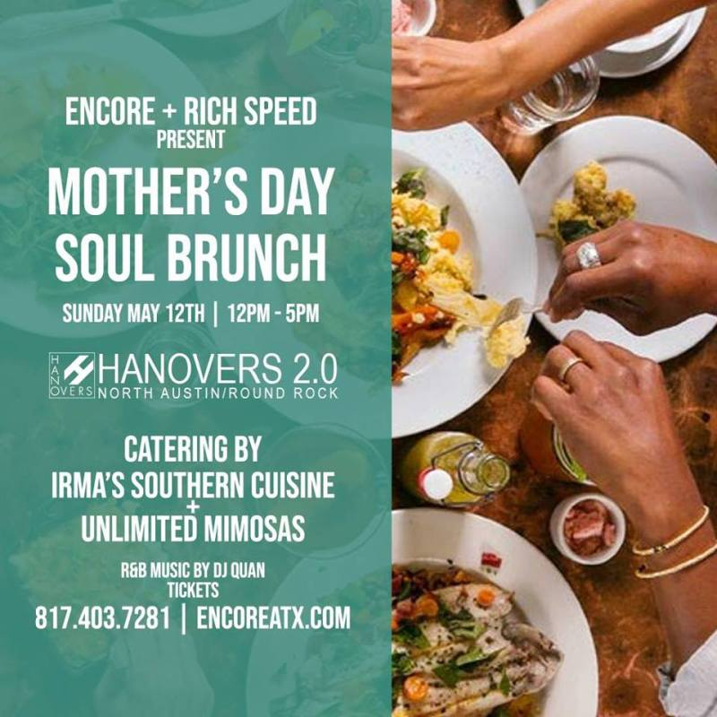 Mother's Day Soul Brunch in Austin at Hanovers 2 0