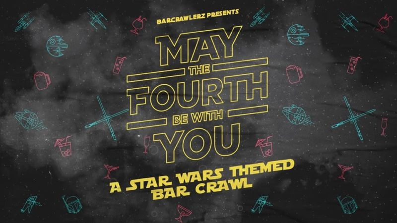 May The Fourth Be With You SF: Star Wars Themed Bar Crawl in San