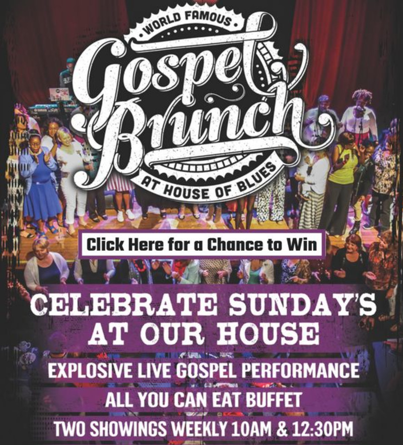 World Famous Gospel Brunch In Chicago At House Of Blues