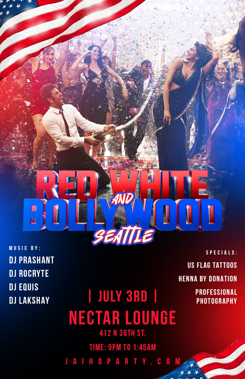 Red, White & Bollywood Jai Ho! Party at Nectar Lounge