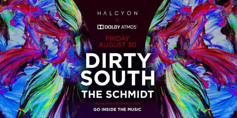 Dirty South X Dolby Atmos in San Francisco at HALCYON SF
