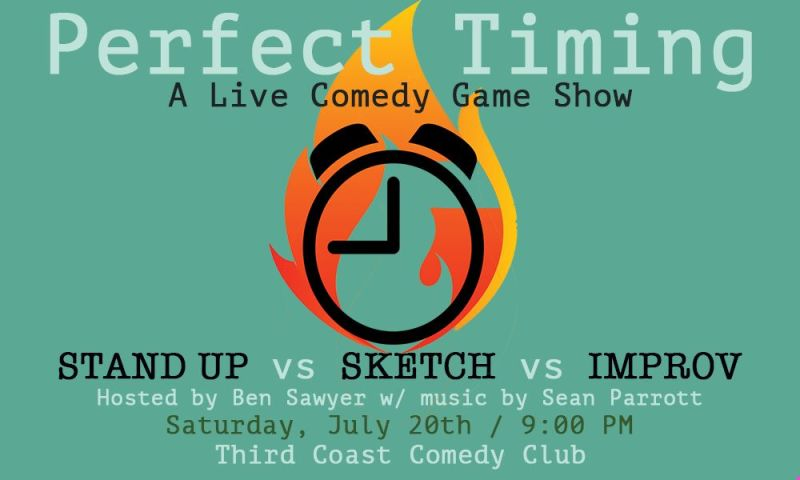 Perfect Timing: Improv vs Stand Up vs Sketch Comedy Game Show at Third  Coast Comedy Club