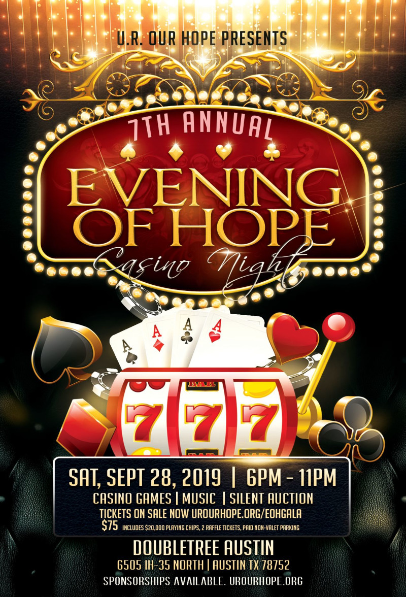 7th Annual Evening of Hope Gala & Casino Night at Doubletree Hotel by  Hilton Austin (North)