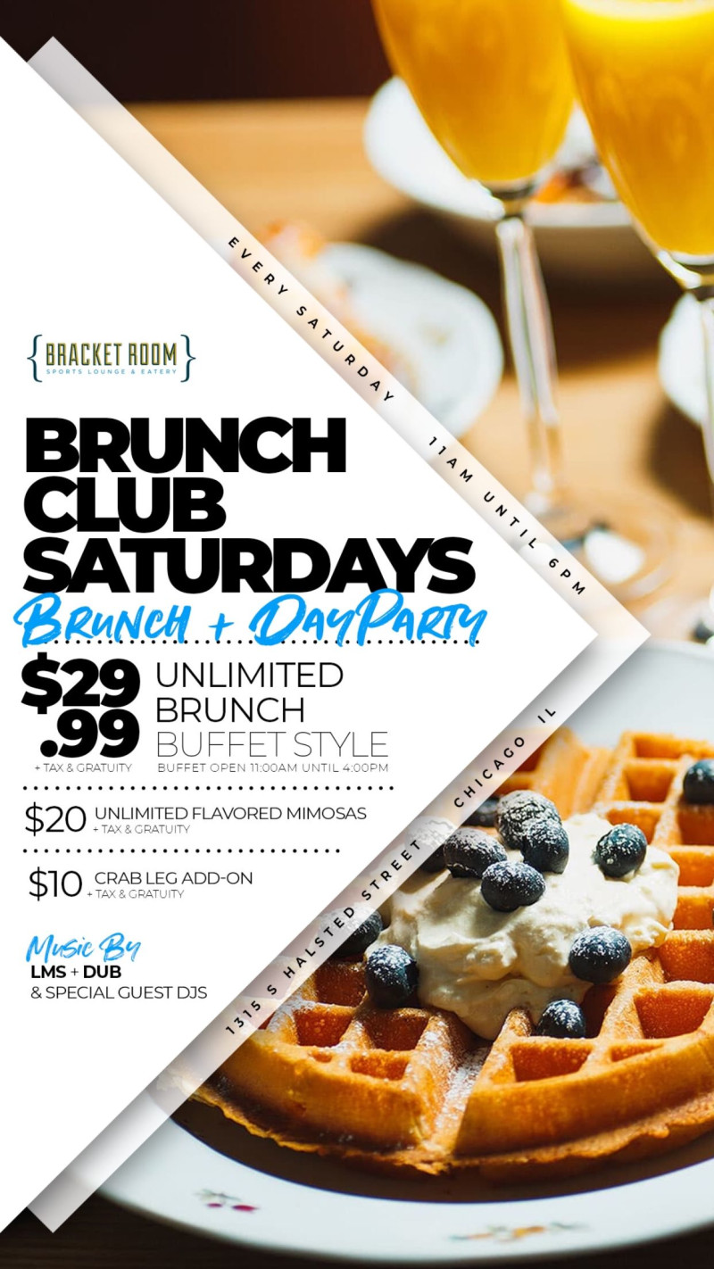 Brunch Club Saturday Day Party In Chicago At Bracket Room