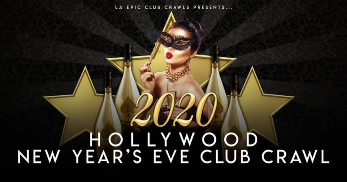 2020 Hollywood New Years Eve Club Crawl in Los Angeles at TBA