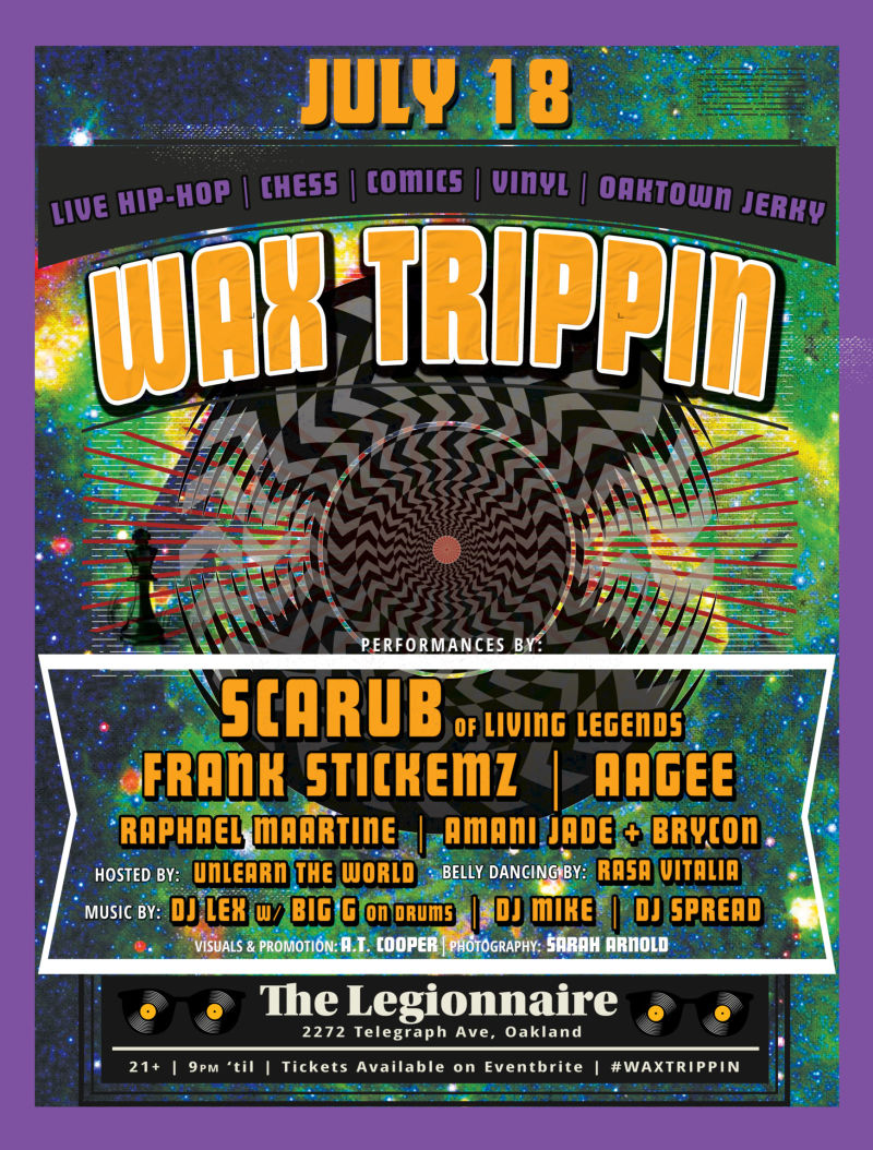 WAX TRIPPIN: Bay Area's Premier Independent Hip-Hop Party (ft