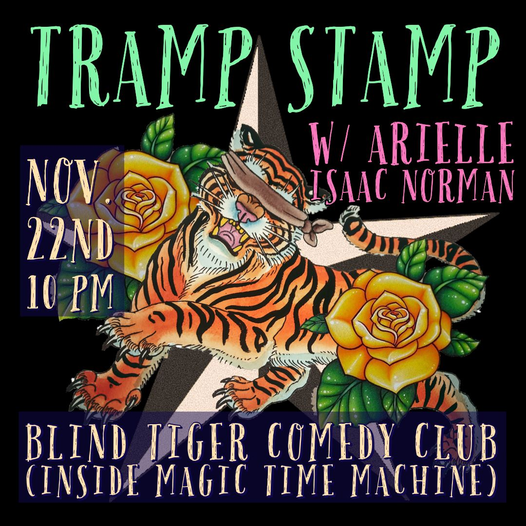 Tramp Stamp W/ Arielle Isaac Norman In San Antonio At The