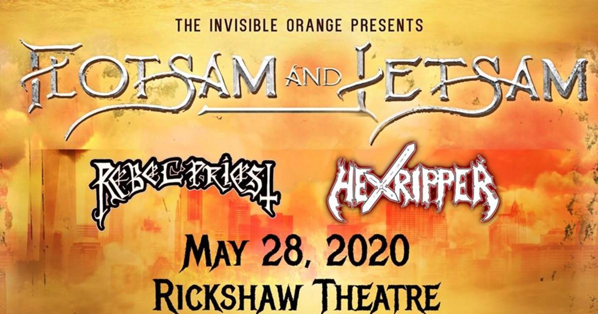 Flotsam and Jetsam, Rebel Priest, Hexripper. May 28 at Rickshaw
