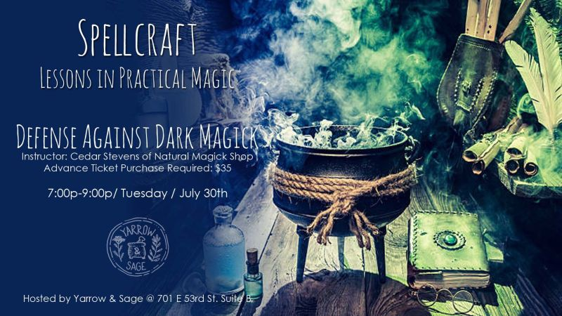 Spellcraft Defense Against Dark Magick In Austin At Yarrow
