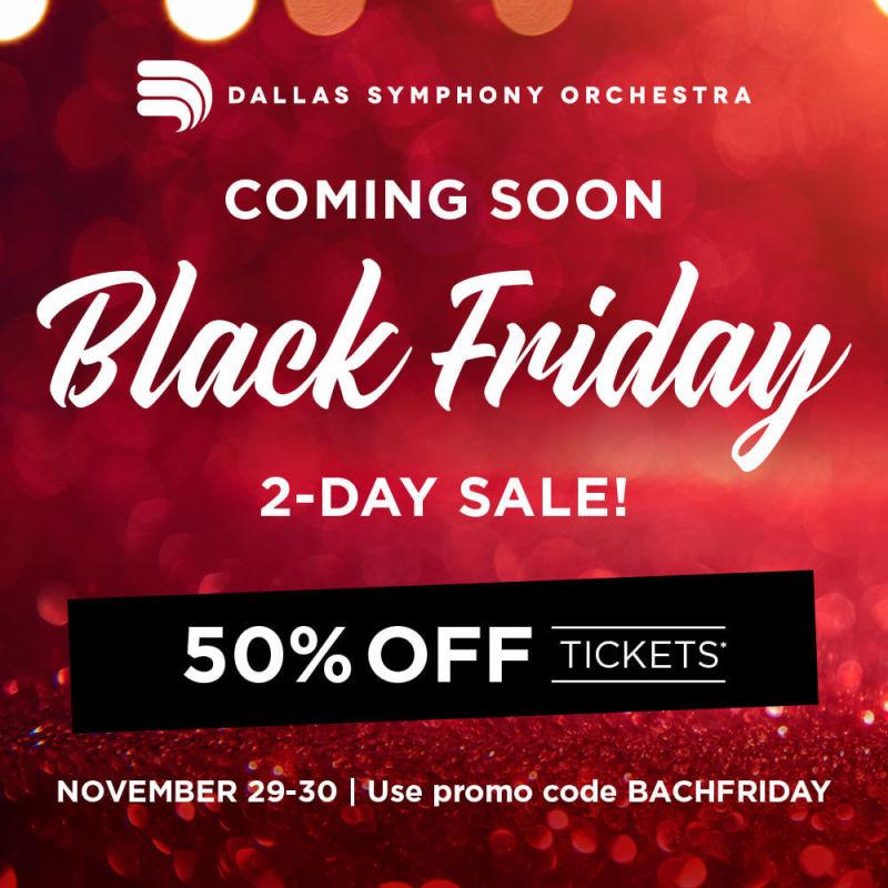 Dallas Symphony Orchestra Black Friday