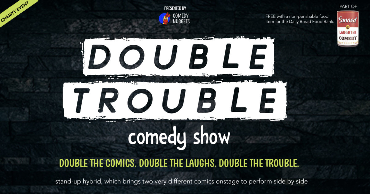 Double Trouble Comedy Show (part of Canned Laughter)