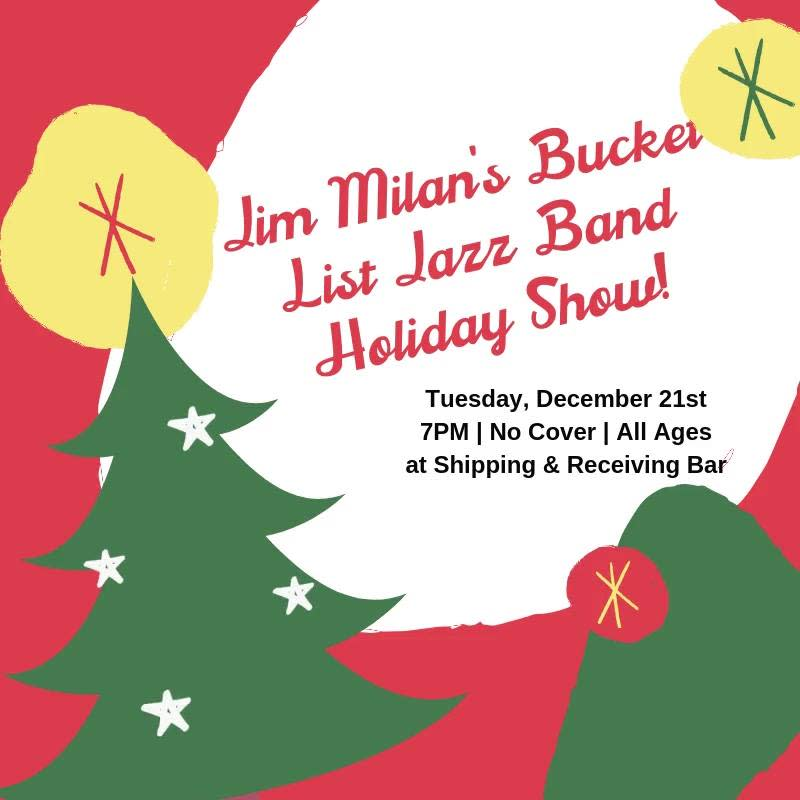 Jim Milan S Bucket List Jazz Band S Holiday Show In Fort Worth At