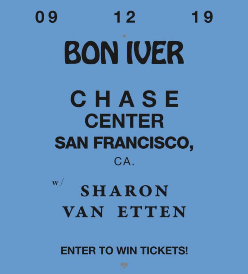 Bon Iver, Sharon Van Etten at Chase Center