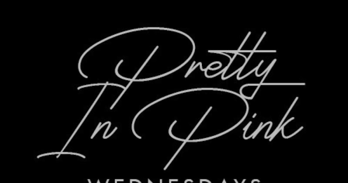Pretty In Pink Wednesdays