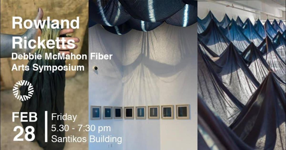 Debbie Mcmahon Fiber Arts Symposium: Rowland Ricketts