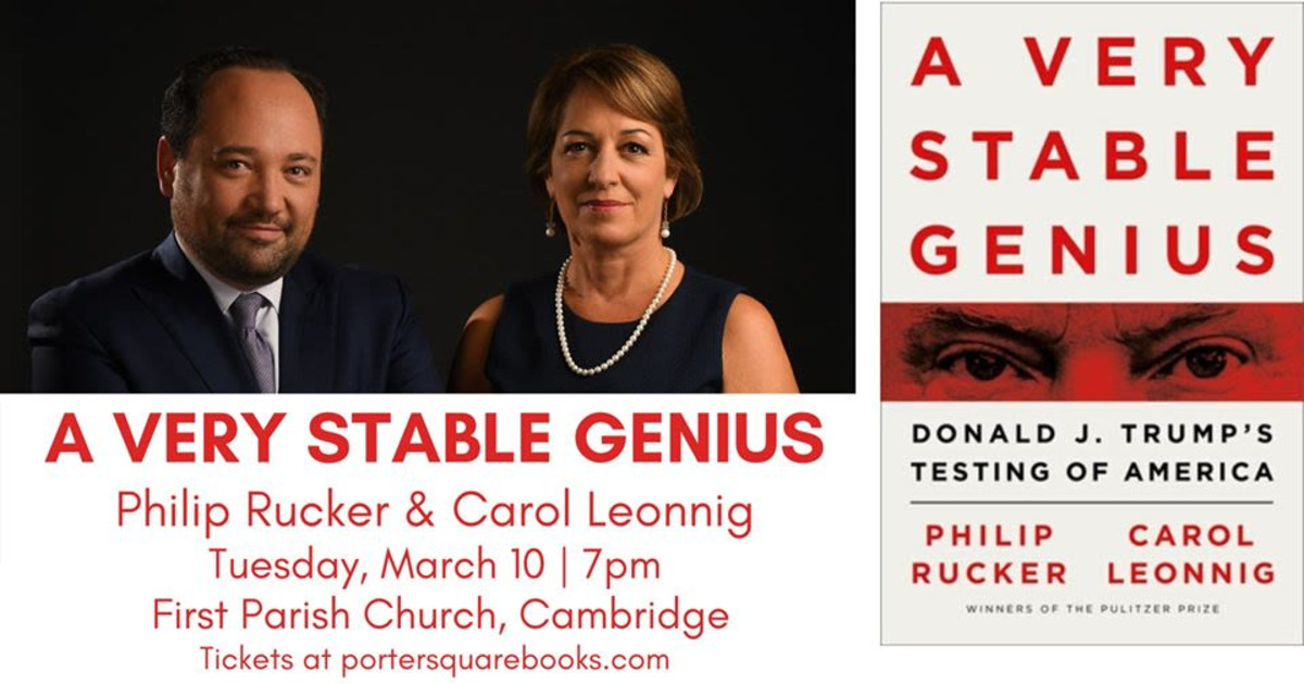 Philip Rucker & Carol Leonnig, a Very Stable Genius in Boston at