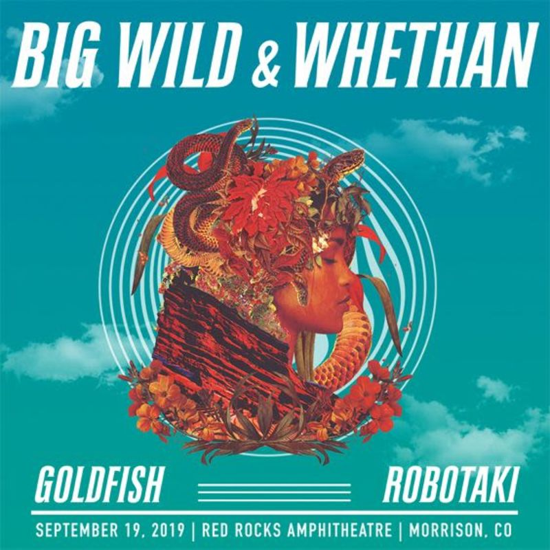 Big Wild, Whethan, Goldfish, Robotaki - SOLD OUT! in Morrison at