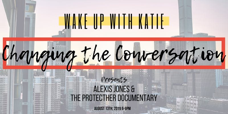 Alexis Jones & The Protecther Documentary at Alamo Drafthouse South Lamar
