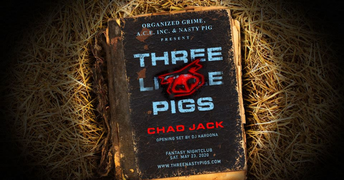 Chicago 5/23/20 Three Nasty Pigs ft. Chad Jack