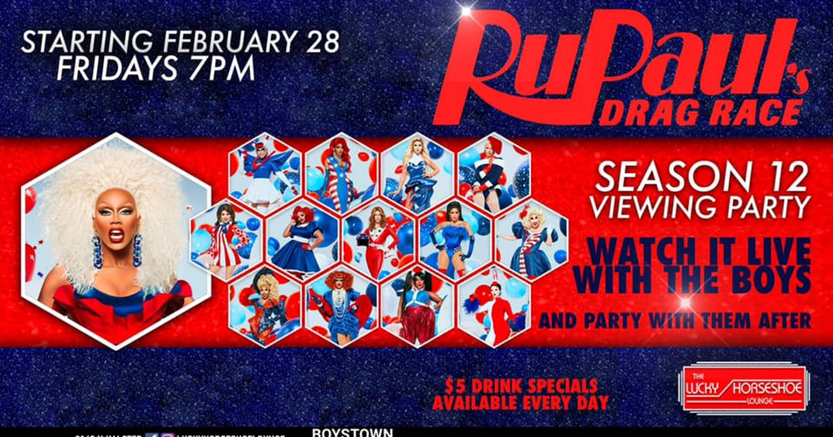 Chicago 5/22/20 RuPaul's Drag Race Season 12 Viewing Party