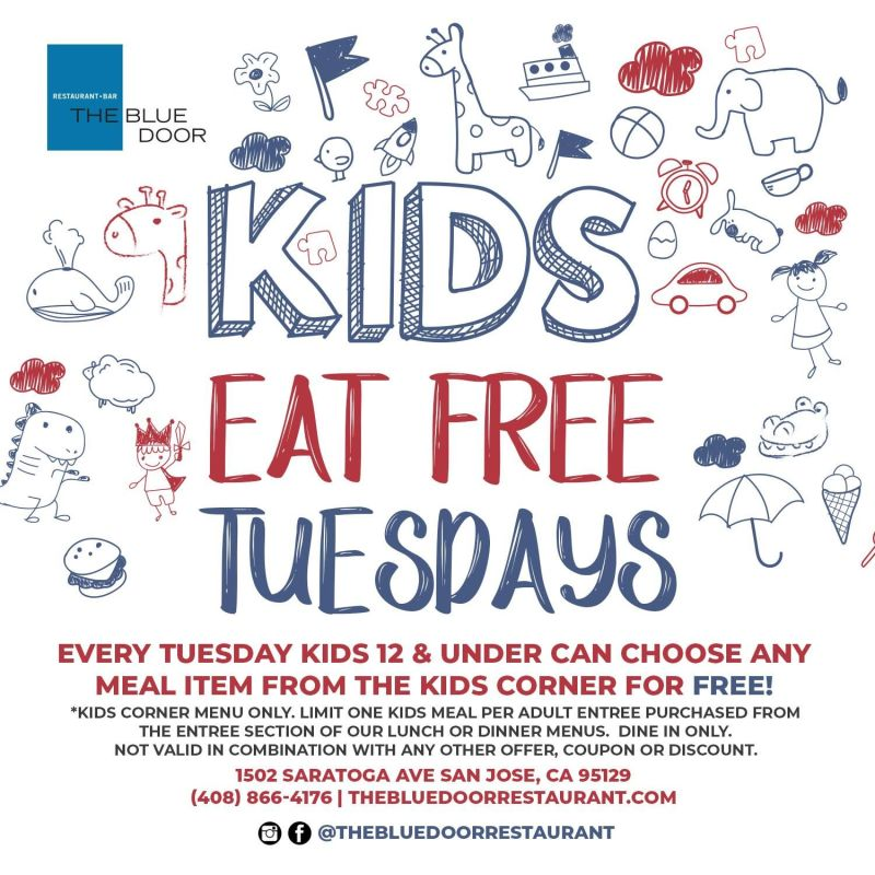 Kids Eat Free Tuesdays In San Jose At The Blue Door