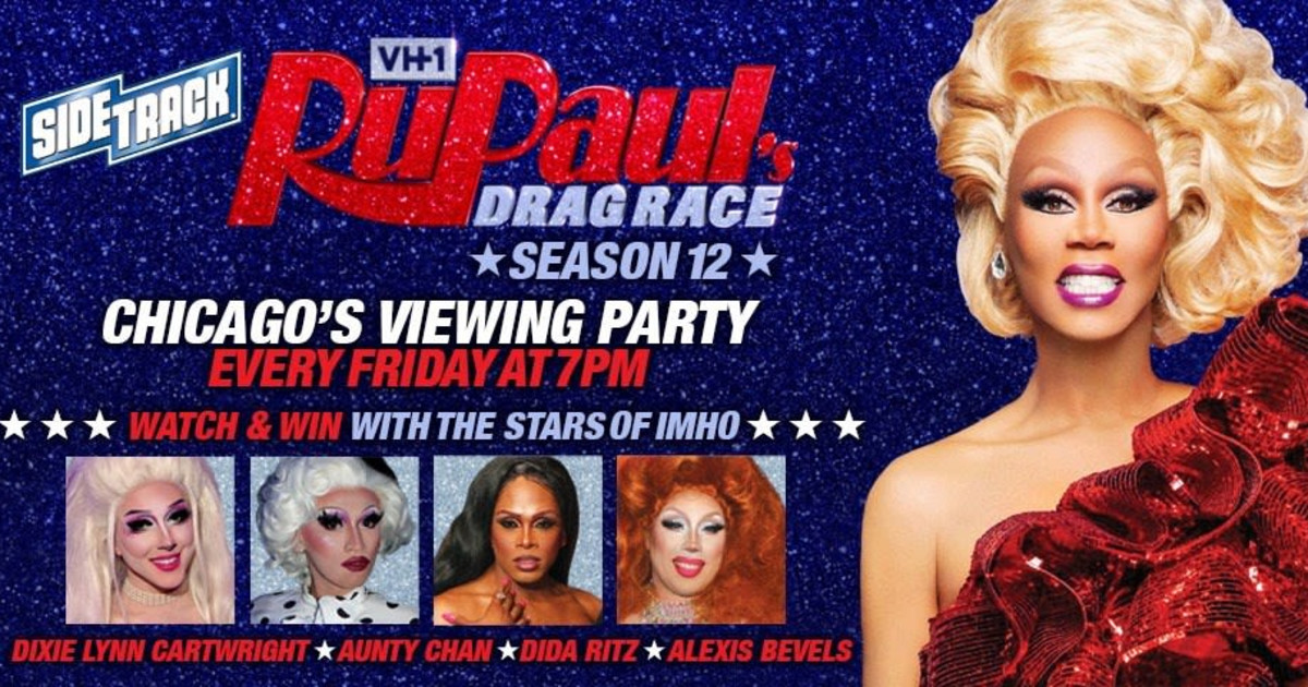 Chicago 5/1/20 Chicago's RuPaul's Drag Race Season 12 Viewing Party