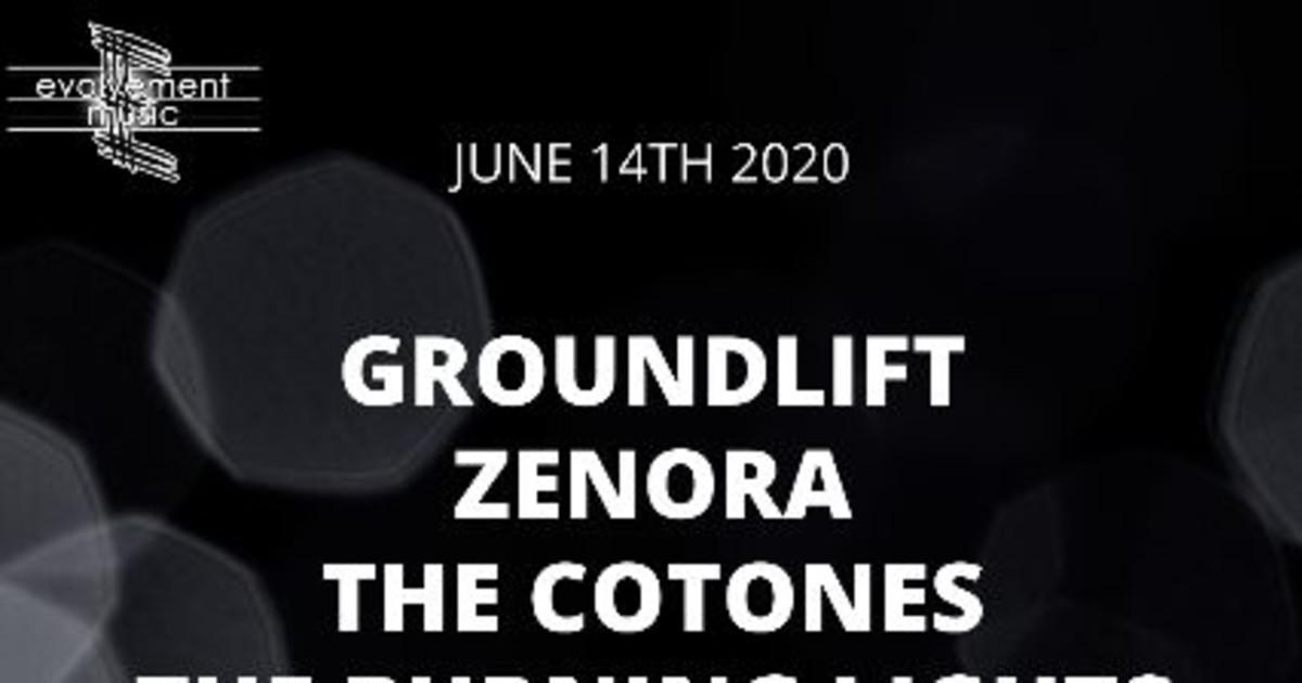 Groundlift, Zenora, The Cotones, The Burning Lights