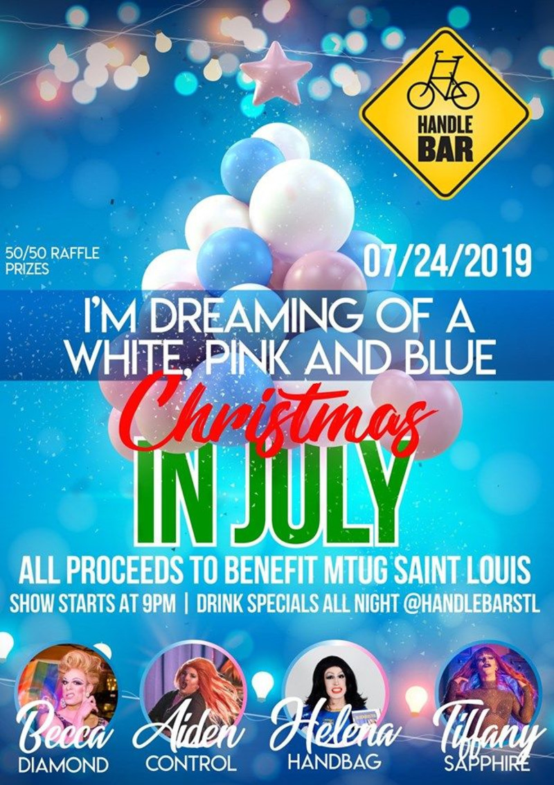 Christmas Events In St Louis 2019 Annual Christmas In July Drag Show to Benefit Mtug in St. Louis at