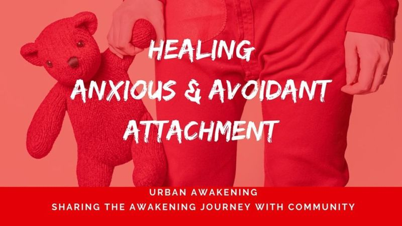 Urban Awakening - Healing Anxious & Avoidant Attachment in San