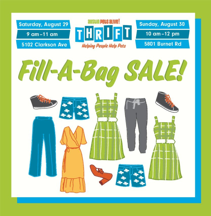 Fill A Bag Sale In Austin At Austin Pets Alive Thrift 51st