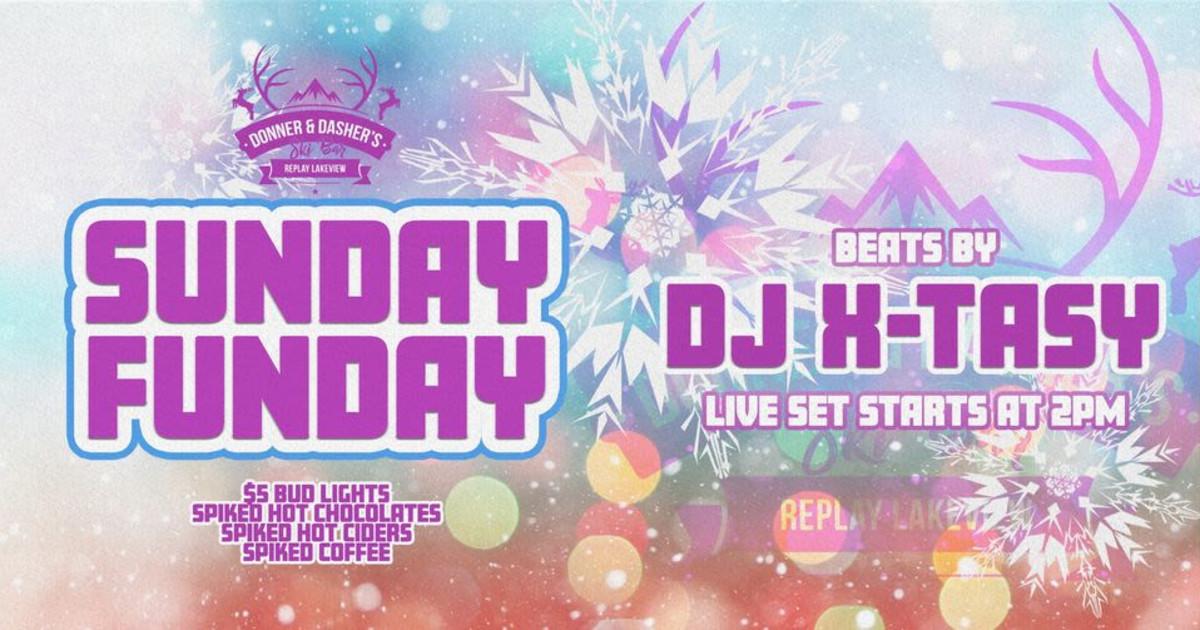 Chicago 1/17/21 Sunday Funday w/ DJ X-Tasy