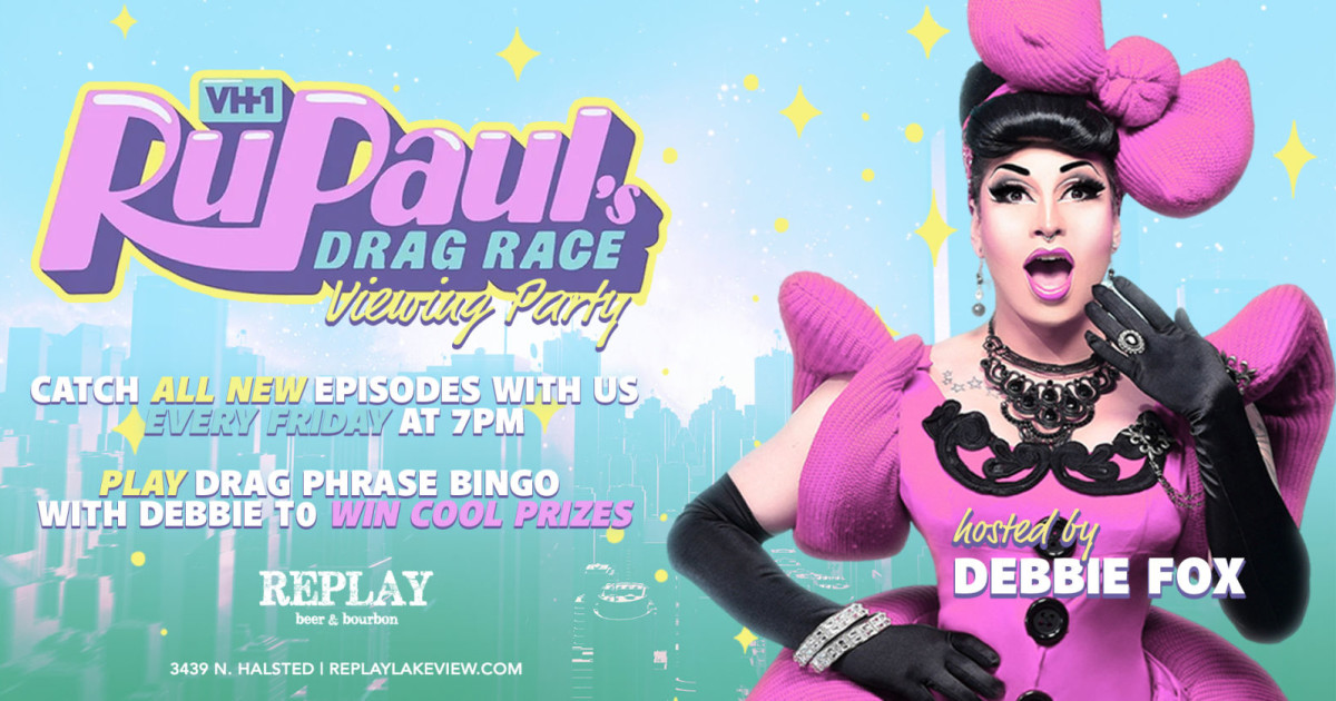 Chicago 1/29/21 RuPaul's Drag Race Viewing Party With Debbie Fox