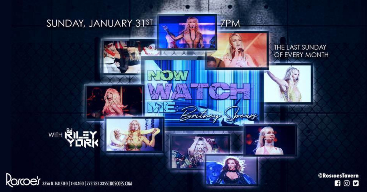 Chicago 1/31/21 Now Watch Me - Britney Spears Night