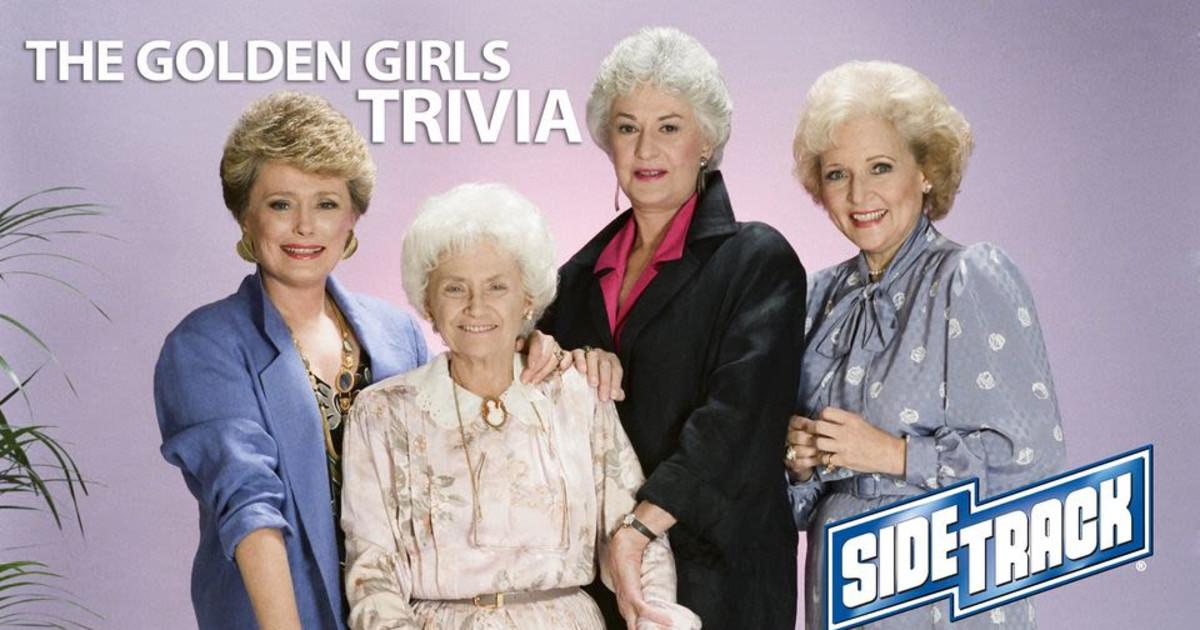 Chicago 3/9/21 Golden Girls Team Trivia
