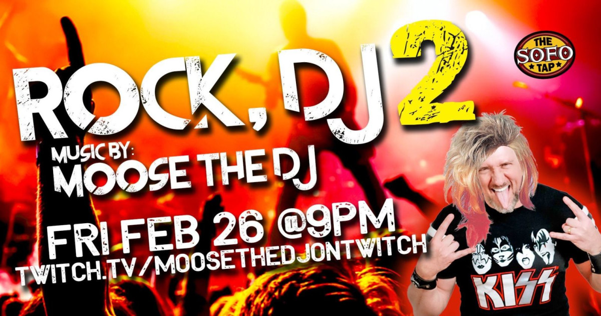 Chicago 2/26/21 ROCK DJ 2 with Moose the DJ