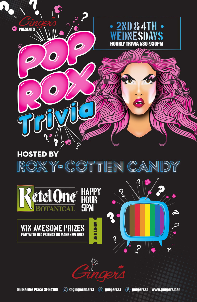 PopRox Trivia w/ Roxy Cotten-Candy! in San Francisco at Ginger's