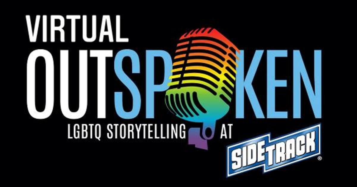 Chicago 4/6/21 Virtual Outspoken! LGBTQ Storytelling via Zoom