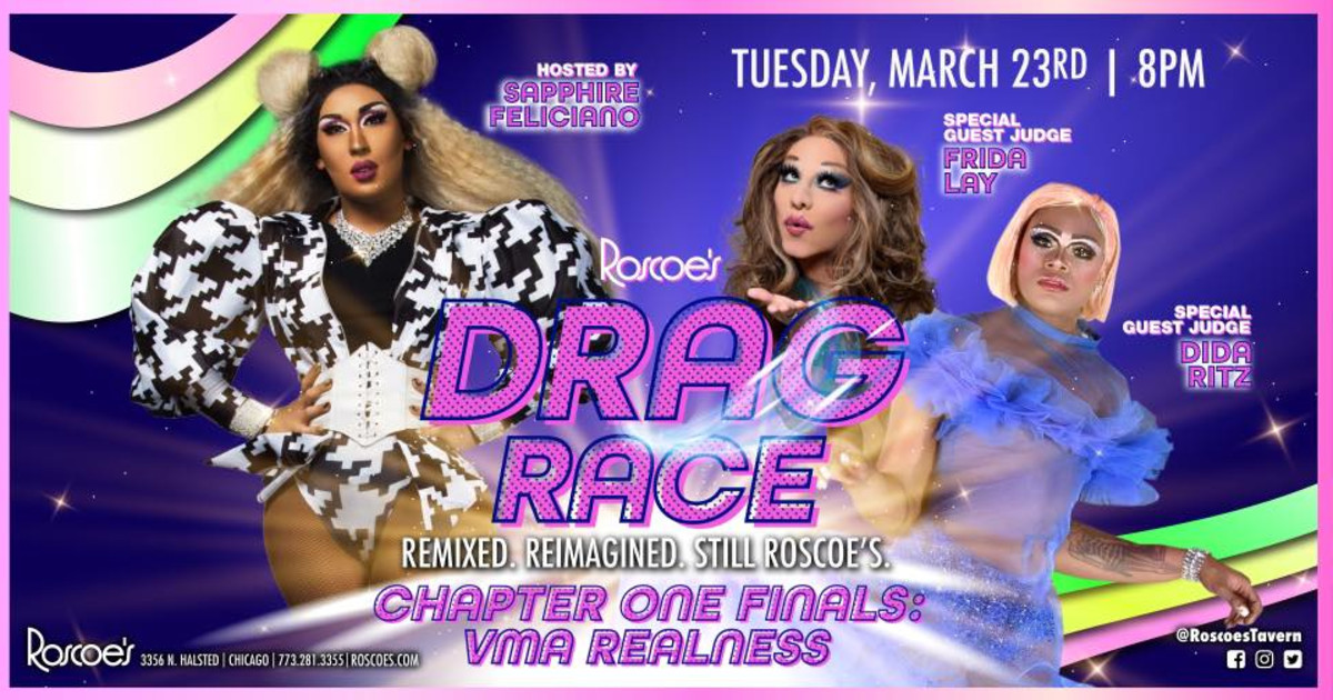 Chicago 3/23/21 Roscoe''s Drag Race - Chapter One Finals: VMA Realness!