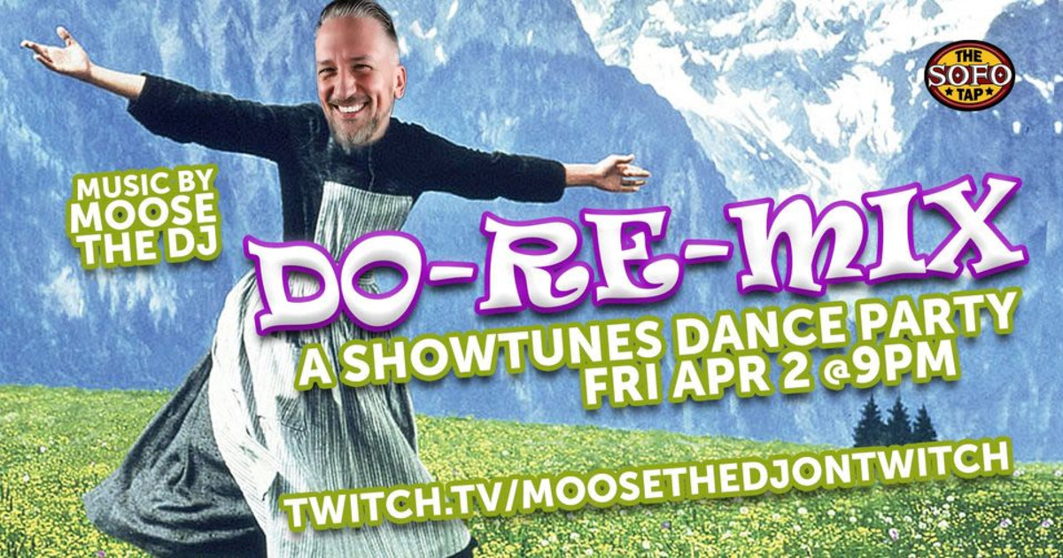 Chicago 4/2/21 Do-Re-Mix: a Showtunes Dance Party!