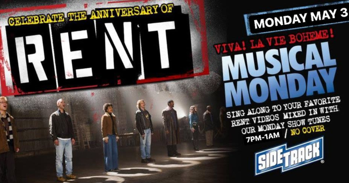 Chicago 5/3/21 Rent 25th Anniversary Edition of Musical Monday