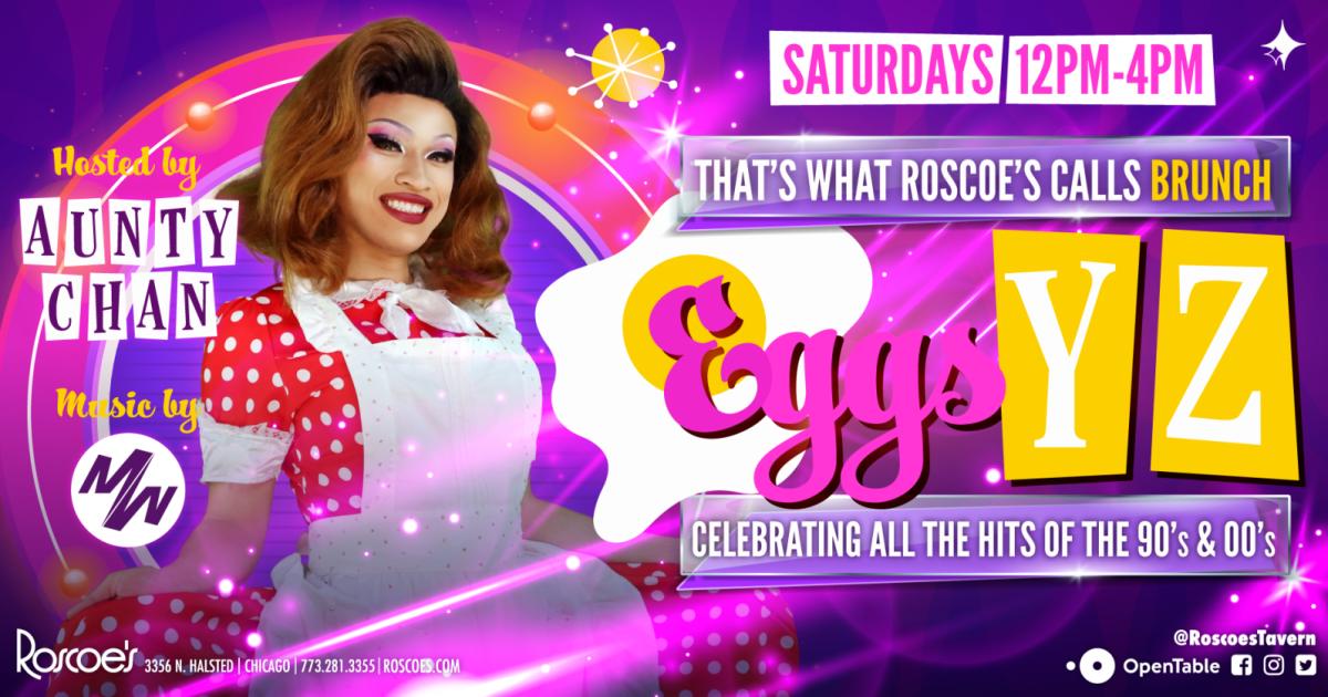 Chicago 6/26/21 Eggs-Y-Z w/ Aunty Chan