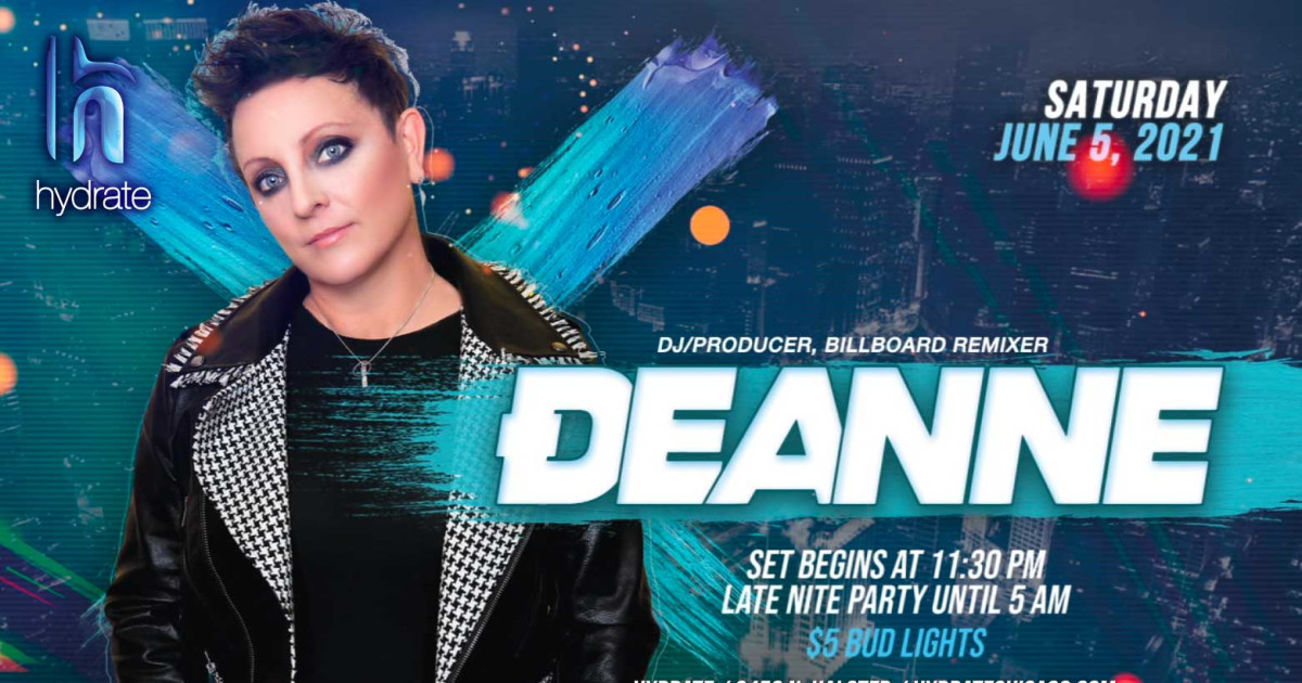 Chicago 6/5/21 DJ Deanne at Hydrate